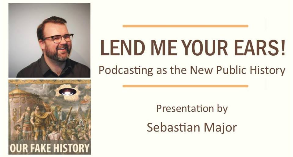 Lend Me Your Ears! Podcasting as the New Public History