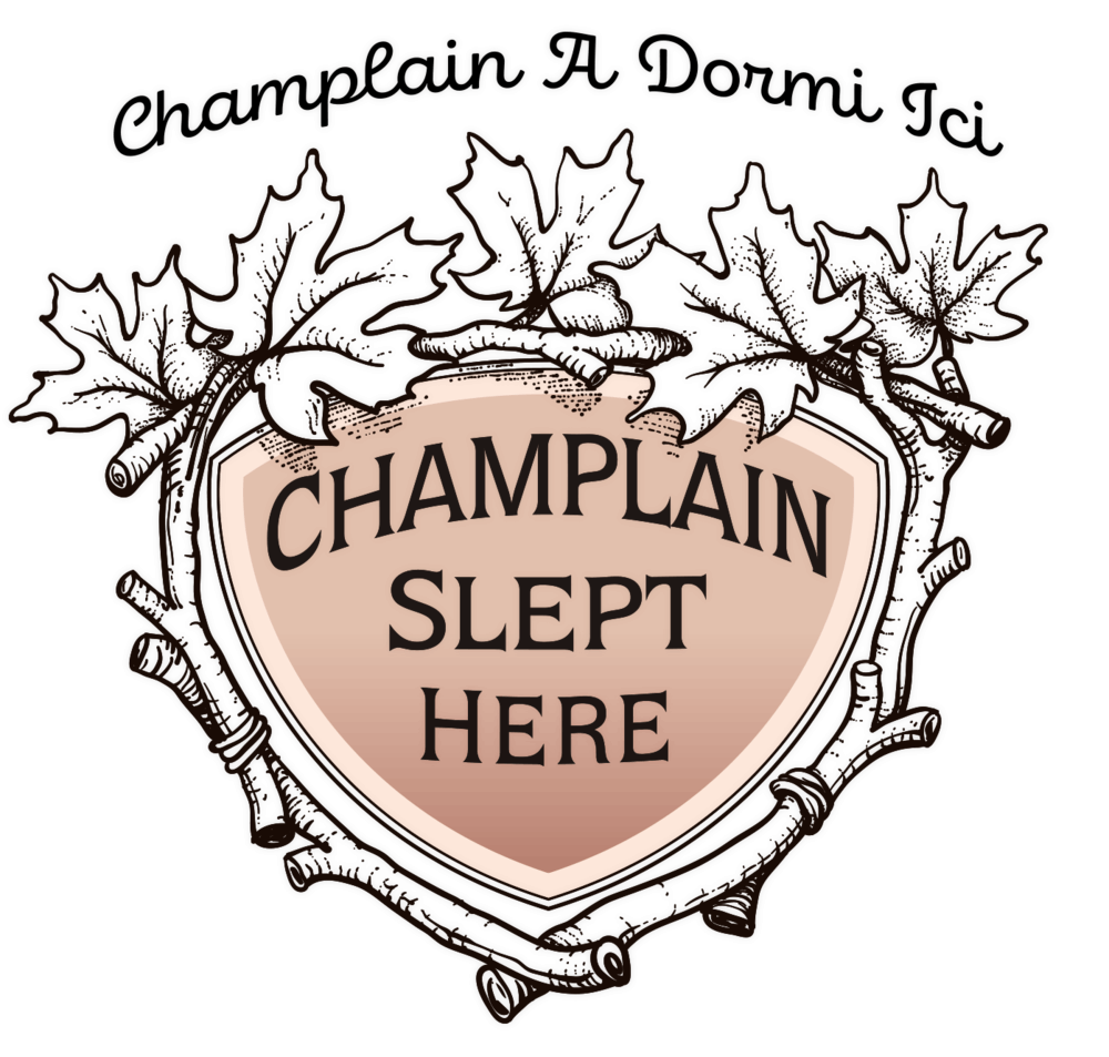 Champlain Slept Here